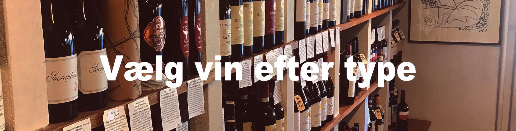 vælg vin udfra type